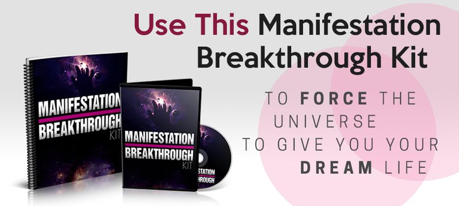 Manifestation breakthrough kit